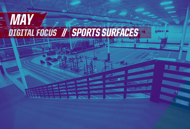 May Digital Focus: Sports Surfaces