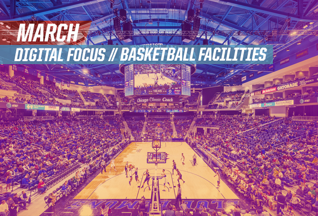 March Focus on Basketball Facilities