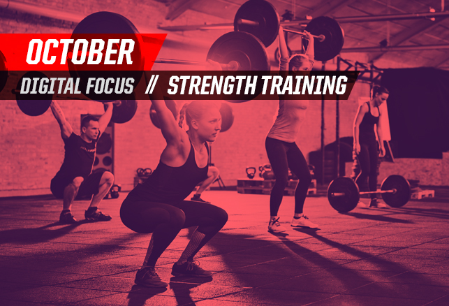 October Digital Focus: Strength Training